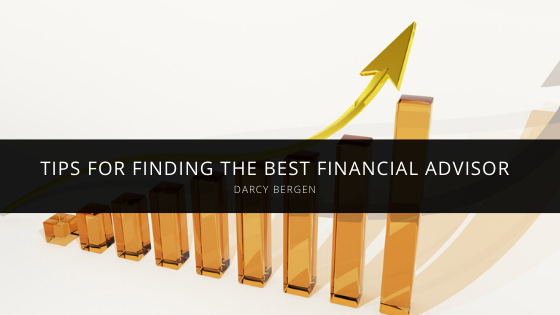 Darcy Bergen Offers Tips for Finding the Best Financial Advisor